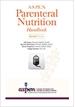 A.S.P.E.N. Parenteral Nutrition Handbook, 2nd Edition