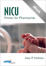 NICU Primer for Pharmacists