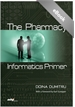Pharmacy Informatics Primer