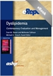 Dyslipidemia: Contemporary Evaluation and Management: An ASHP eReport