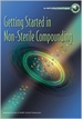 Getting Started in Non-Sterile Compounding Workbook