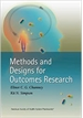 Methods & Designs for Outcomes Research
