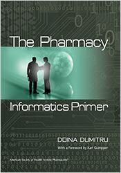 Pharmacy Informatics Primer, The