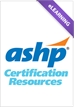 ASHP Geriatric Pharmacy Specialty Review Course PRACTICE EXAM (NO CE/Recert Credit) - (Cert #L179199)