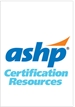ASHP Geriatric Pharmacy Specialty Review Course & Practice Exam PACKAGE (No Recert Credit) (Cert #L179198)