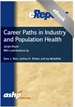 Career Paths in Industry and Population Health:  An ASHP eReport