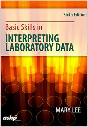 Basic Skills in Interpreting Laboratory Data, Sixth Edition