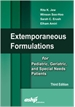 Extemporaneous Formulations for Pediatric, Geriatric and Special Needs Patients, Third Edition