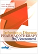 Infectious Disease Pharmacotherapy Self Assessment