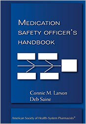 Medication Safety Officer's Handbook