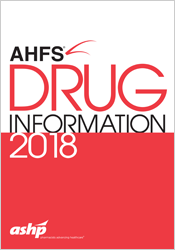 AHFS Drug Information 2018