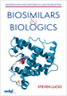 Biosimilars and Biologics: Implementation and Monitoring in a Healthcare Setting