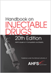 Handbook on Injectable Drugs, 20th Edition | AHFS Drug Information | 9781585286157 | P6157
