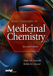 Basic Concepts in Medicinal Chemistry, Second Edition