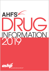 AHFS Drug Information, 2019 Edition | 9781585286041 | P6041