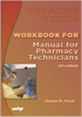 Workbook for the Manual for Pharmacy Technicians, 5th Edition