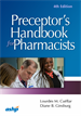 Preceptor's Handbook for Pharmacists, Fourth Edition