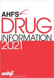 AHFS Drug Information 2021- Print Edition